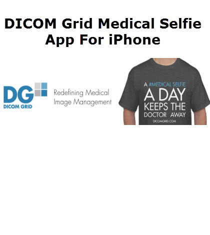 mHealth-DICOM Grid Medical Selfie App